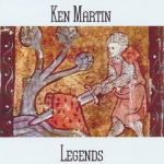 Ken Martin - Legends