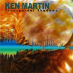 Ken Martin - Transparent Shadows