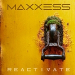Maxxess - Reactivate