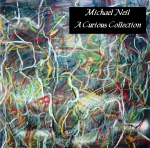 Michael Neil - A Curious Collection