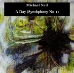 Michael Neil - A Day (Synthphony No 1)