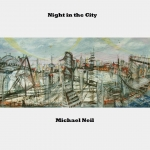 Michael Neil - Night in the City