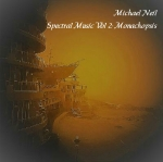 Michael Neil - Spectral Music Vol 2 - Monachopsis