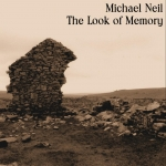 Michael Neil - The Look of Memory