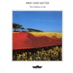 Mind Over Matter - Colours of Life