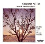Mind Over Matter - Music for Paradise