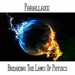 Parallaxe - Breaking The Laws of Physics