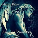 Martin Peters - Angels of Nowhere