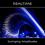 Realtime - Swinging Amplitudes