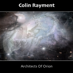 Colin Rayment - Architects of Orion