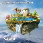 Sayer - A Different Side of Normal