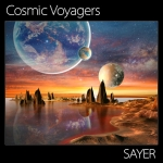 Sayer - Cosmic Voyagers