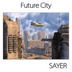Sayer - Future City