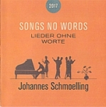 Johannes Schmoelling - Songs No Words 2017