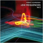 Robert Schroeder - New Frequencies Vol. 3