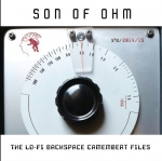Son of Ohm - The Lo Fi Backspace Camembert Files