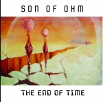 Son of Ohm - The End of Time
