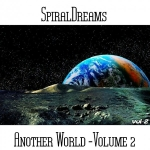 SpiralDreams - Another World Vol. 2