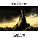 SpiralDreams - Babel Live