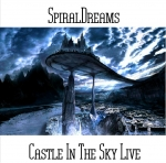 SpiralDreams - Castle in the Sky Live