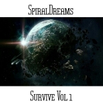 SpiralDreams - Survive Vol. 1