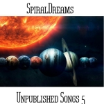 SpiralDreams - Unpublished Songs 5