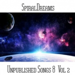 SpiralDreams - Unpublished Songs 8 Vol. 2