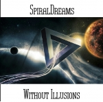 SpiralDreams - Without Illusions