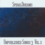 SpiralDreams - Unpublished Songs 3 Vol. 2