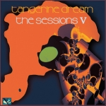 Tangerine Dream - The Sessions 5