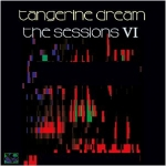 Tangerine Dream - The Sessions 6