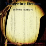 Tangerine Dream - Ambient Monkeys (First Edition)