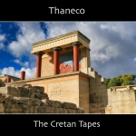 Thaneco - The Cretan Tapes