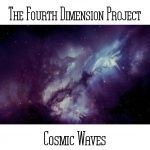 The Fourth Dimension Project - Cosmic Waves