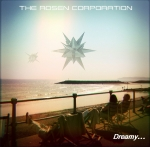 The Rosen Corporation - Dreamy