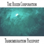 The Rosen Corporation - Transmigration Passport
