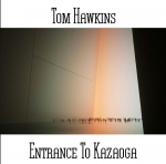 Tom Hawkins - Entrance to Kazaoga