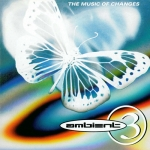 V/A - Ambient 3 The Music of Changes