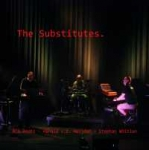 Stephan Whitlan + Ron Boots - The Substitutes