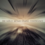 Erik Wollo + Michael Stearns - Convergence