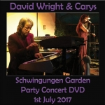 David Wright + Carys - Schwingungen Garden Party 2017 (DVD)