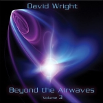 David Wright - Beyond the Airwaves Vol. 3