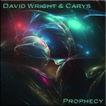 David Wright + Carys - Prophecy