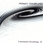 Alien Nature - Heisenberg 2