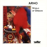 Arno - World of Dreams