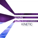Alpha Wave Movement - Kinetic