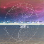 Alpha Wave Movement - System A