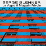 Serge Blenner - La Vogue + Magazin Frivole