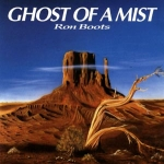 Ron Boots - Ghost of a Mist