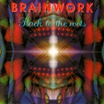 Brainwork - Back to the Roots